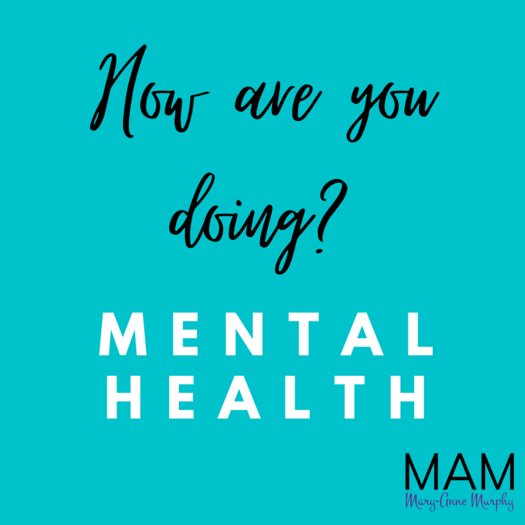 Text: How are you doing? Mental Health